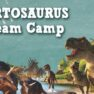 Artosaurus! STEAM Camp