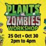 Plants vs Zombies Workshop
