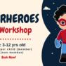 Superheroes Art Workshop