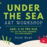 Under The Sea Art Workshop