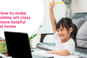 how-to-make-online-art-class-more-helpful-at-home