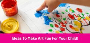 Ideas to make art classes fun